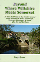 Beyond Where Wiltshire Meets Somerset