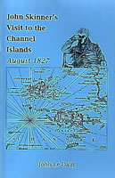 John Skinner's Visit To The Channel Islands